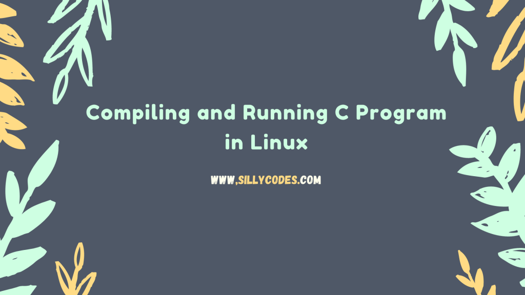 Compiling-and-running-c-program-in-ubuntu-linux-systems